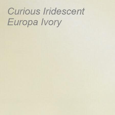 Curious Iridescent Europa Ivory